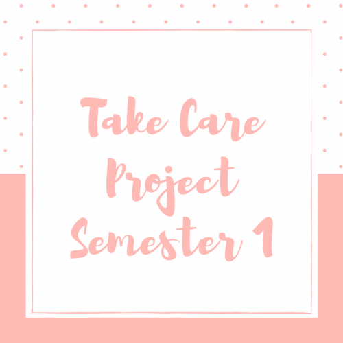 SC Project: Take Care Semester 1, 2018